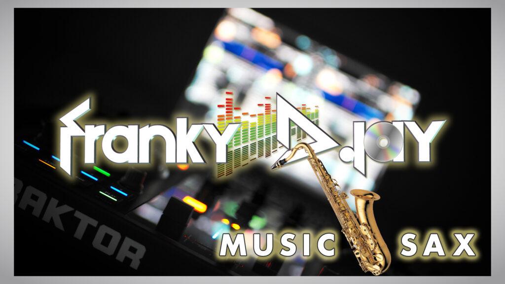 FRANKY DJAY & SAX SET